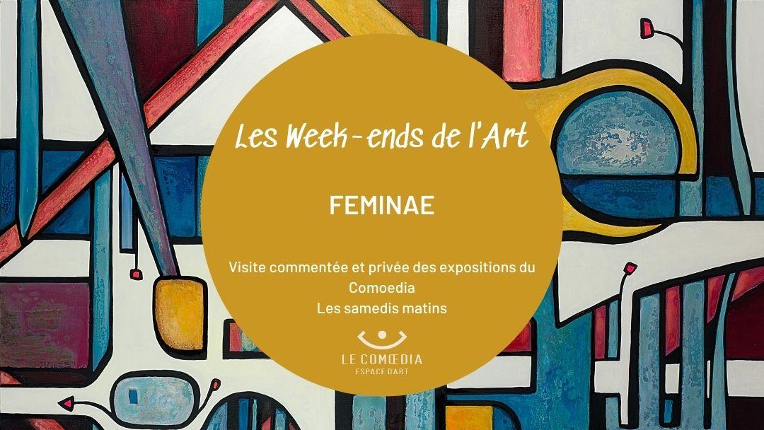 Affiche annonce - Les Week-ends de l'art - Exposition Feminae - Le Comoedia