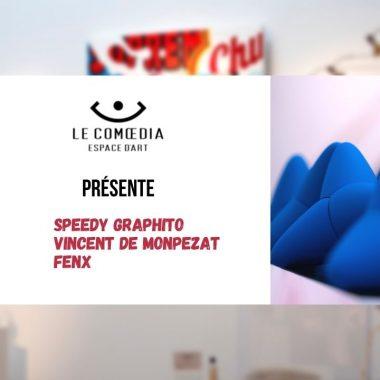 Vidéo : La Galerie d'Art Le Comœdia vous présente ses artistes Speedy Graphito, Vincent de Monpezat et FenX