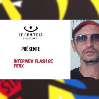 vidéo : Interview flash de FenX