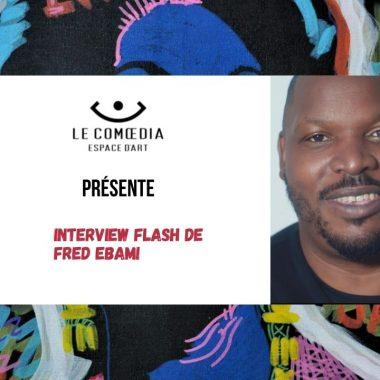 Vidéo : interview flash de Fred Ebami