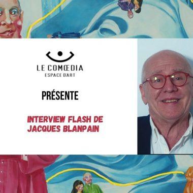 Vidéo : interview flash de Jacques Blanpain